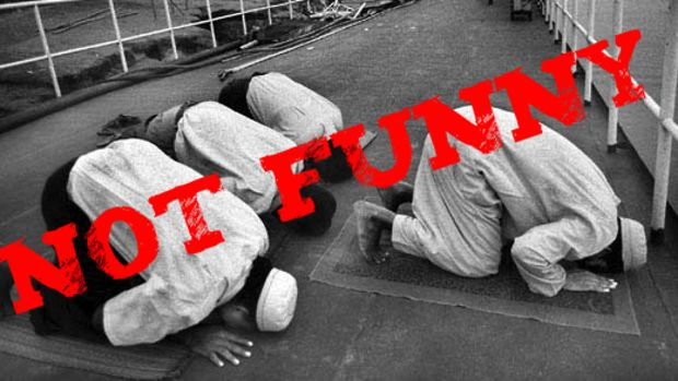 NOT FUNNY MUSLIM
